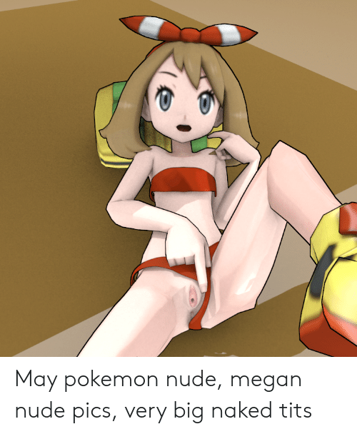 Pokemon may is naked